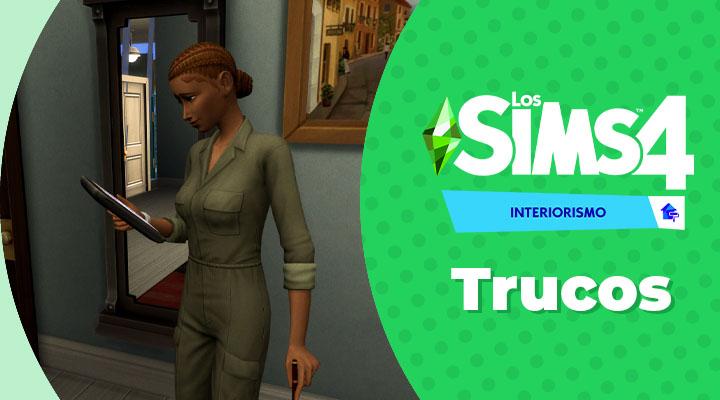 Trucos de Los Sims 4 Interiorismo